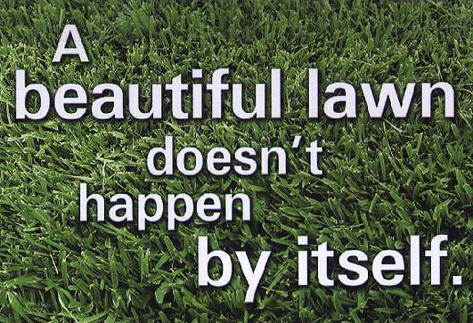 Lawn mowing quotes quotesgram for Lawn care and maintenance